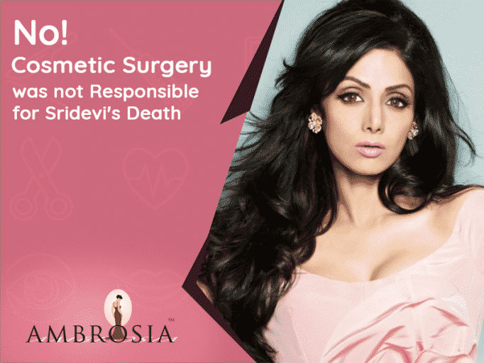 Cosmetic Surgery Didn't Cause Sridevi's Death