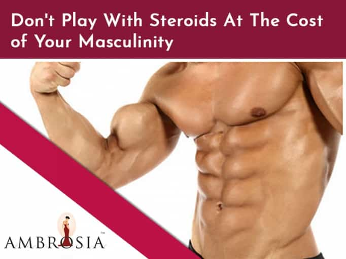 Gynecomastia Caused by Steroids
