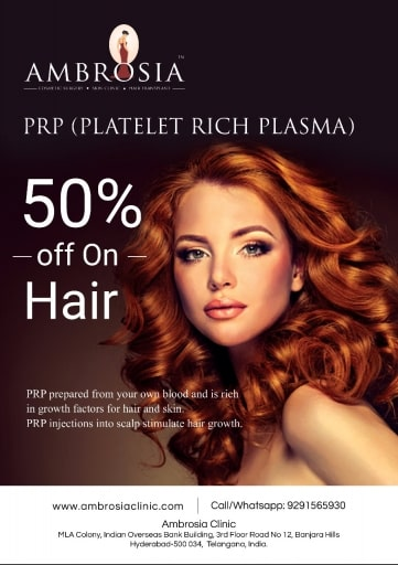 Ambrosia Clinic offers you 50% off on PRP(PLATELET RICH PLASMA) on Hair Treatment*