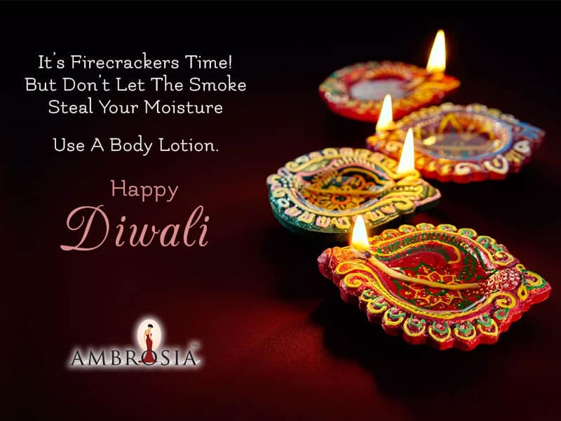 Ambrosia Wishes Your Life May Sparkle With Peace And Prosperity. Happy Diwali.