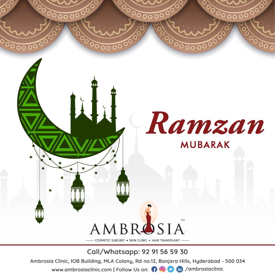 Ramzan Mubarak From Ambrosia Clinic