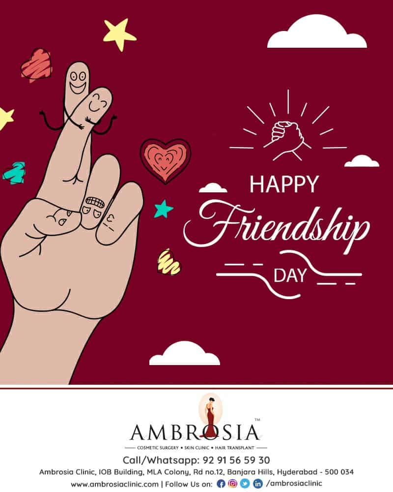 Ambrosia Clinic Wishes You All A Very Happy Friendship Day