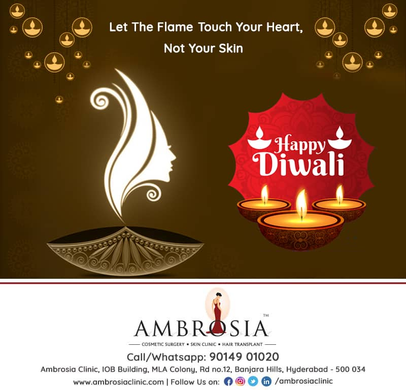 Let The Diwali Flame Touch Your Heart, Not Your Skin !!! Happy Diwali !!! – Ambrosia Clinic