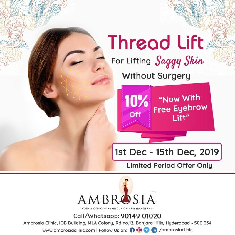 Thread Lift For Lifting Saggy Skin Offered With Free Eyebrow Lift At Ambrosia Clinic